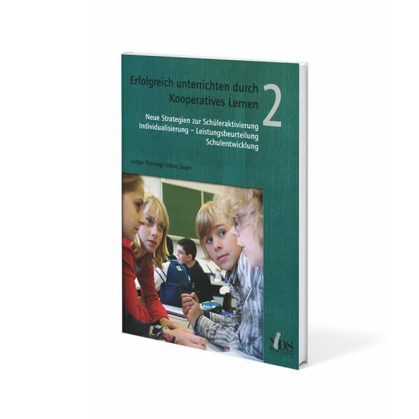 Erfolgreich unterrichten durch Kooperatives Lernen Band 2